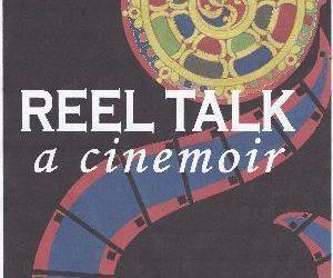 REEL TALK: A Cinemoir