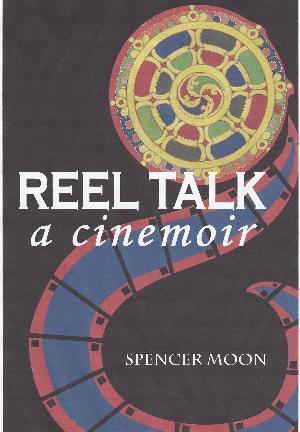 REEL TALK: A Cinemoir